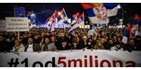 Hazug hatalom, elszánt tüntetők – magyaros hangulat Belgrádban