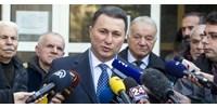 Macedónia kérni fogja, hogy vonja vissza Gruevszki menedékjogát